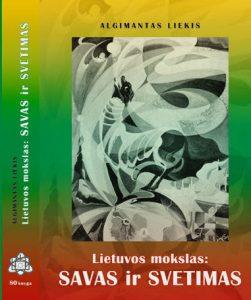 Lietuvos mokslas: savas ir svetimas