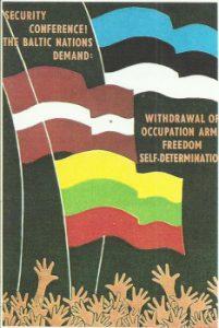 """Juozo Ereto rūpesčiu 1973 metais išleistas ir išplatintas atvirukas su užrašu: """"Baltijos tautos reikalauja išvesti okupacinę kariuomenę""""."""
